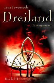 Dreiland-Trilogie / Dreiland III