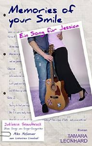 Memories of your Smile: Ein Song für Jessica
