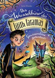 Das Wunschbüro der Lilith Faramay