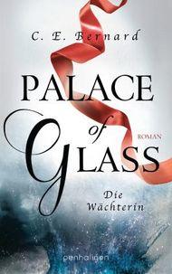 Palace of Glass - Die Wächterin