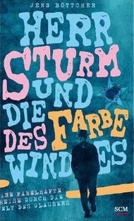 Herr Sturm und die Farbe des Windes