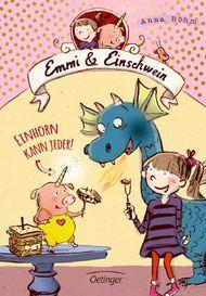 Emmi und Einschwein - Einhorn kann jeder!