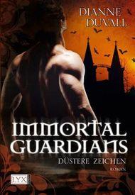 Immortal Guardians - Düstere Zeichen