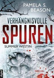 Summer Westin: Verhängnisvolle Spuren