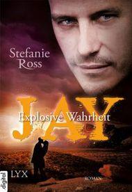 Jay - Explosive Wahrheit
