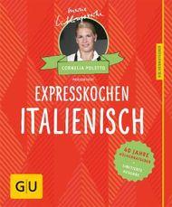 40 Jahre Küchenratgeber - Expresskochen italienisch
