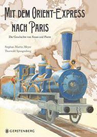 Mit dem Orient-Express nach Paris