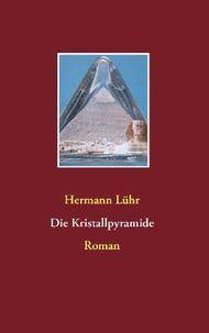 Die Kristallpyramide