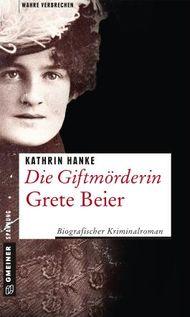 Die Giftmörderin Grete Beier