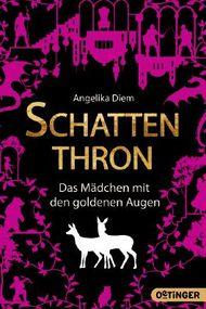 Schattenthron - Das Mädchen mit den goldenen Augen