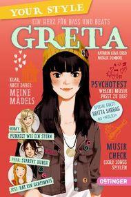 Your Style. Ein Herz für Bass und Beats -Greta