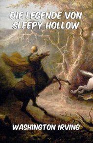 Die Legende von Sleepy Hollow: Erweiterte Ausgabe