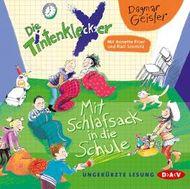 Die Tintenkleckser - Teil 1: Mit Schlafsack in die Schule