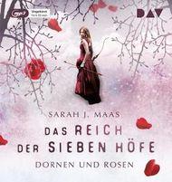 Das Reich der Sieben Höfe 1 – Dornen und Rosen