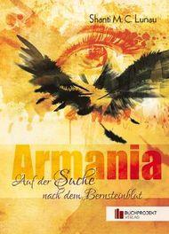 Armania - Auf der Suche nach dem Bernsteinblut