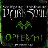Dark Soul 01. Opferzeit