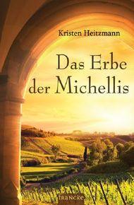 Das Erbe der Michellis