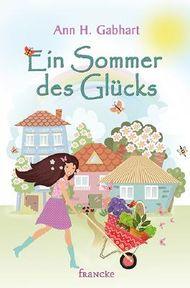Ein Sommer des Glücks