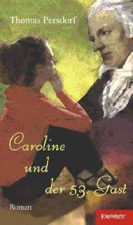 Caroline und der 53. Gast