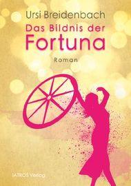 Das Bildnis der Fortuna