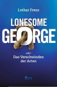 Lonesome George oder Das Verschwinden der Arten