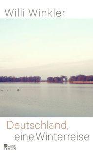 Deutschland, eine Winterreise