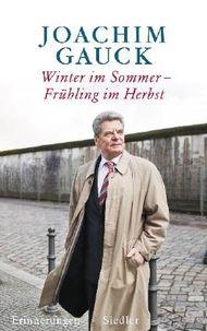 Winter im Sommer – Frühling im Herbst