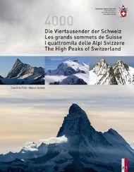 Die Viertausender der Schweiz Les cimes plus hautes de Suisse I quattromila delle Alpi Svizzere The highest peaks of Switzerland