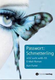 Passwort: Schmetterling
