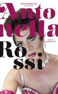 Antonella Rossi – schön und schräg