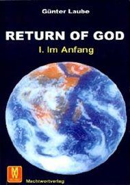 Return of God. Bd.1