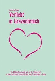 Verliebt in Grevenbroich