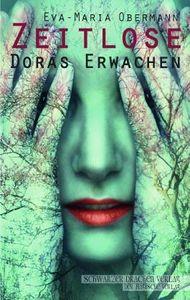 Zeitlose - Doras Erwachen
