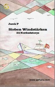 Sieben Windstärken - Jurek P