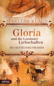 Gloria und die Londoner Liebschaften