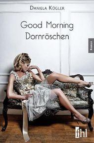 Good Morning Dornröschen