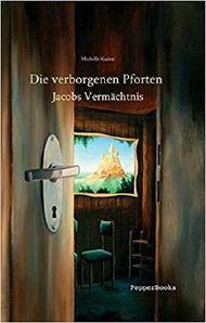 Die verborgenen Pforten - Jacobs Vermächtnis