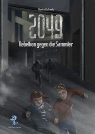 2049 - Rebellion gegen die Sammler