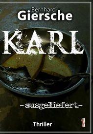 Karl - ausgeliefert