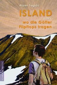 Island oder Wo die Götter Flipflops tragen