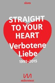 Straight to your heart: Verbotene Liebe. 1995-2015
