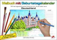 Malbuch mit Geburtstagskalender aus Deutschland: 16 handgezeichnete Motive zum Ausmalen, für Erwachsene mit farbigen Vorlagen