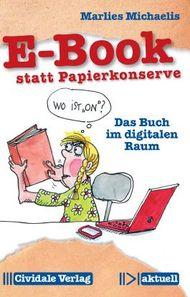 E-Book statt Papierkonserve