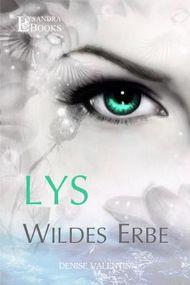 Lys: Wildes Erbe