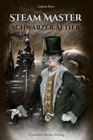 Steam Master / Schwarzer Aether