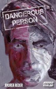 Dangerous Person
