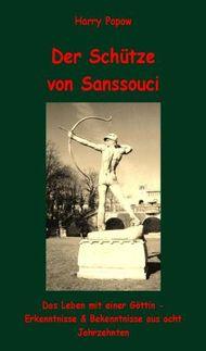 Der Schütze von Sanssouci