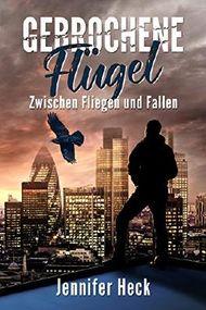 Gebrochene Flügel: Zwischen Fliegen und Fallen