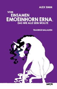 Vom einsamen Emoeinhorn Erna, das wie alle sein wollte