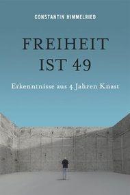 Freiheit ist 49